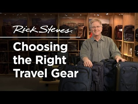 Rick Steves: Choosing the Right Travel Gear