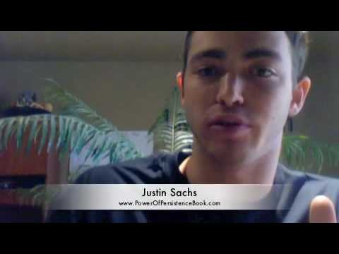 Justin Sachs - You Are Who Your Friends Are - The Power of Persistence
