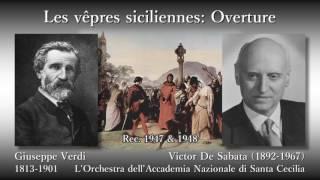Verdi: Les vêpres siciliennes: Overture, Sabata (1947-48) ヴェルディ「シチリアの晩鐘」序曲 サバタ