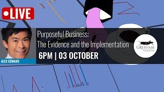 Purposeful Business: The Evidence and the Implementation