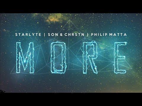 Starlyte, SƠN & CHRSTN  More ft Philip Matta  AirwaveMusic Release