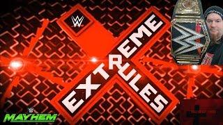 WWE Extreme Rules 2019 Full Event - WWE Mayhem - HollywoodShono