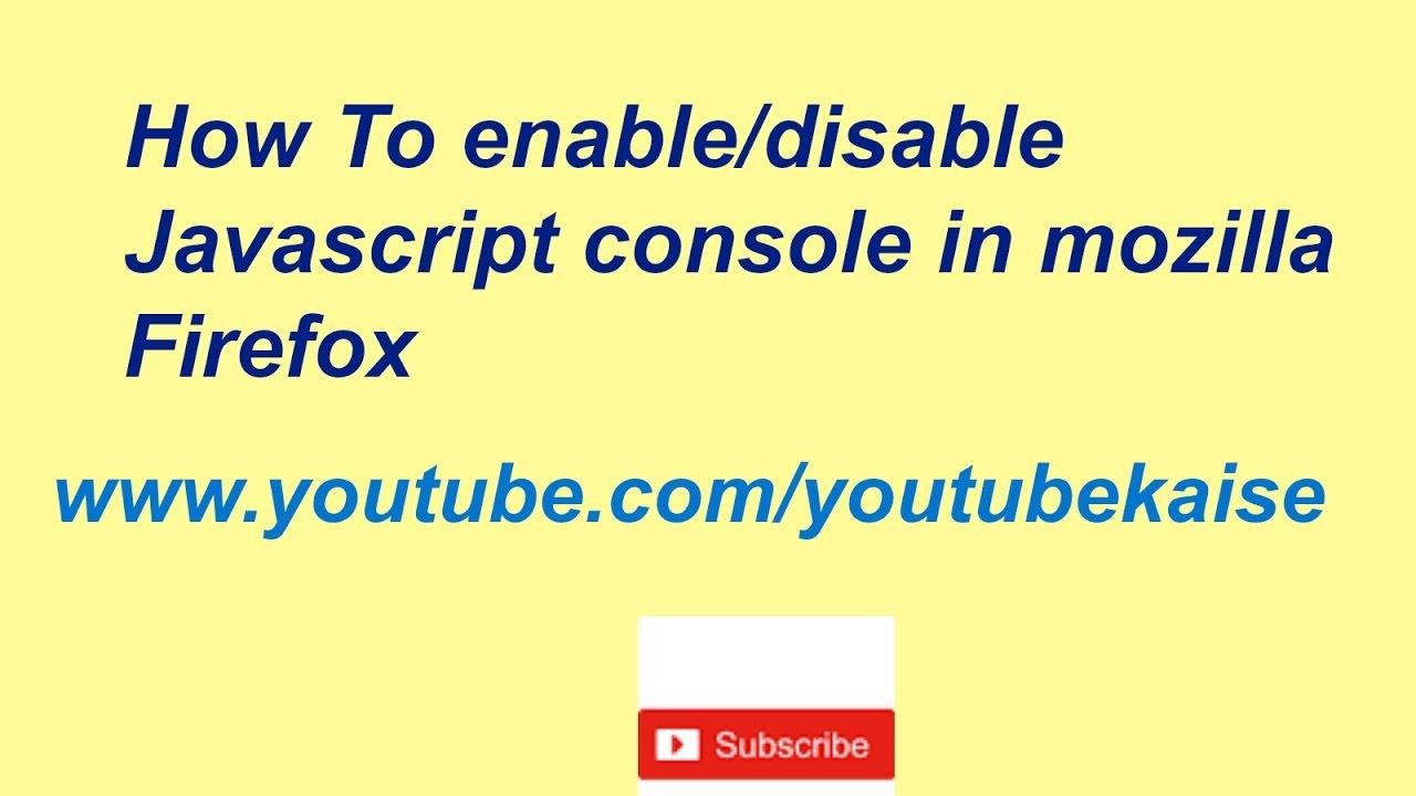 Disable Javascript On Mozilla Firefox