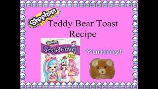 Shopkins Teddy Bear Toast Recipe