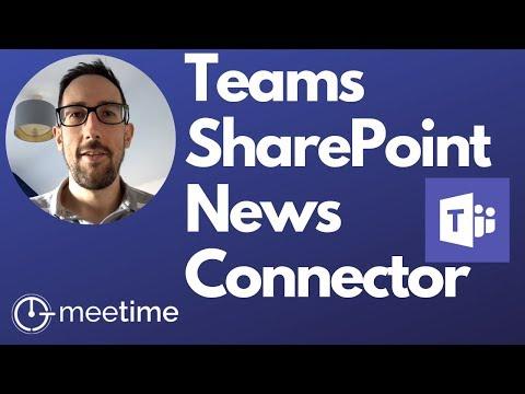 Microsoft Teams Tutorial 2019 - SharePoint News Connector
