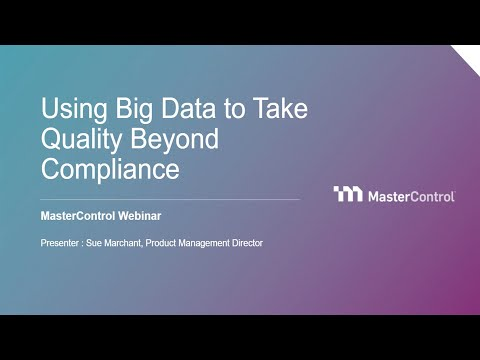Using Big Data to Take Quality Beyond Compliance