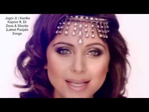 Jugni Ji | Kanika Kapoor  & Lyrics | Songs