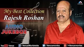 rajesh roshan my best collection audio jukebox