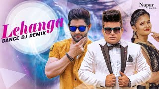 Lehanga - DJ Remix Song   Vijay Varma & Anjali Raghav   Raju Punjabi   Haryanvi Songs Haryanavi 2019