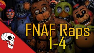 Five Nights at Freddys Raps 1-4 by JT Music