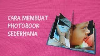 DIY: Membuat Album Foto (Photobook) Sederhana