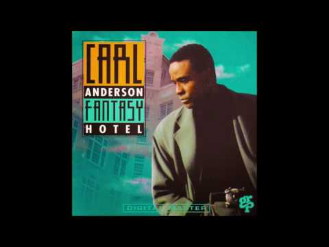 Carl Anderson - Fantasy Hotel (Full Album)