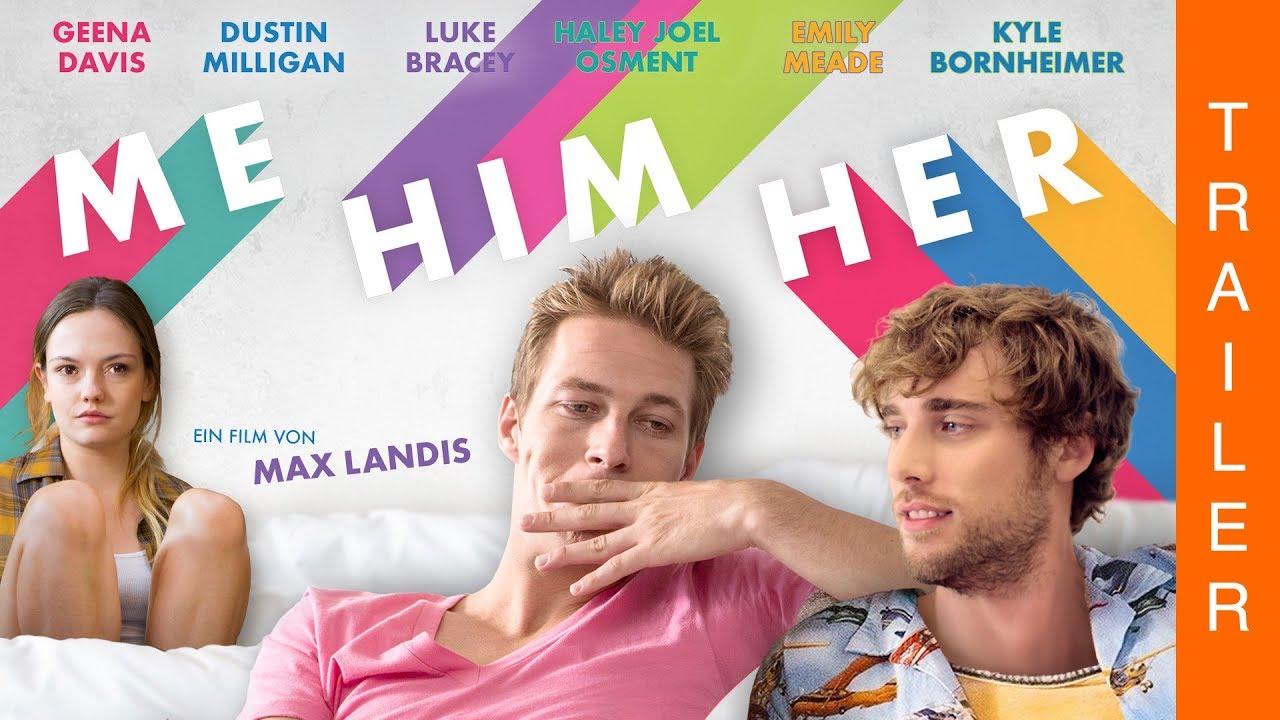 Me Him Her Offizieller Deutscher Trailer Youtube