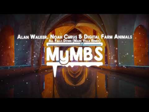 Alan Walker, Noah Cyrus & Digital Farm Animals - All Falls Down (Mark Villa Remix - Clean Edit)