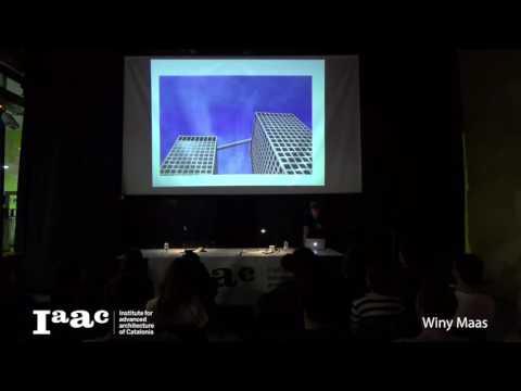 Winy Maas - IaaC Lecture Series 2016