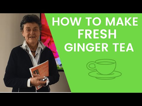 How to Make Fresh Ginger Tea