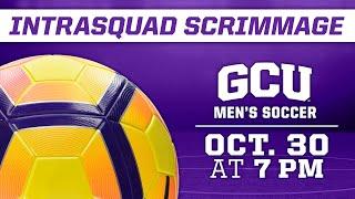 GCU Men's Soccer Intrasquad Scrimmage October 30, 2020