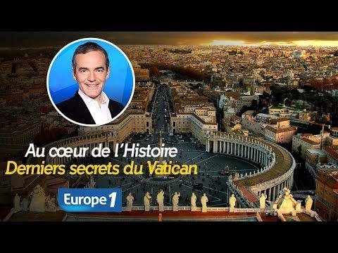 Au cœur de l'histoire: Derniers secrets du Vatican (Franck Ferrand)