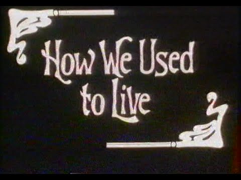 How We Used to Live - 1909 (The People's Budget)