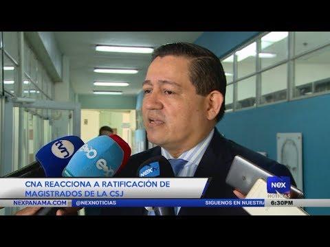 CNA reacciona a ratificación de magistrados de la CSJ