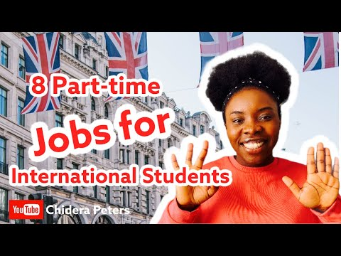 Part-time Jobs in UK for International Students requiring No Experience