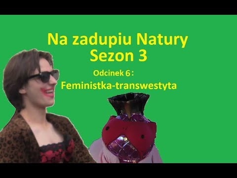 na zadupiu natury sezon 3 odcinek 6 feministka transwestyta  the bill transwestyta games.php #4