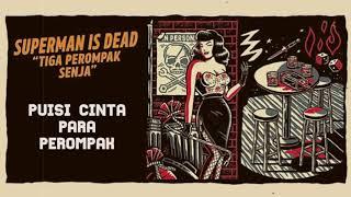Download lagu SUPERMAN IS DEAD FULL ALBUM TIGA PEROMPAK SENJA MP3