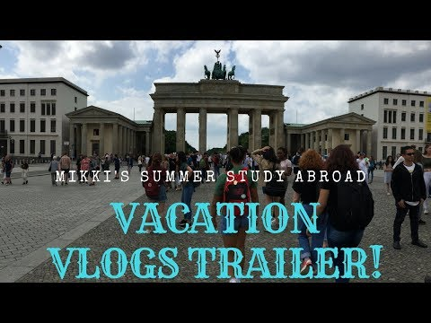 My Berlin Study Abroad Vacation Trailer!