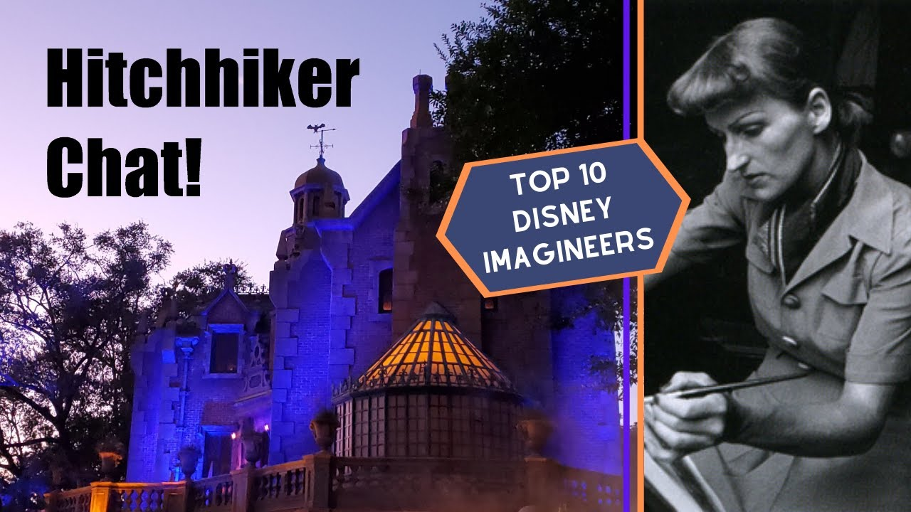 Top 10 Disney Imagineers! Our favorites… who is your favorite? | 1-19-2020