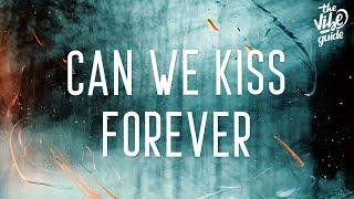 Download lagu Kina - Can We Kiss Forever (Lyrics) ft. Adriana Proenza