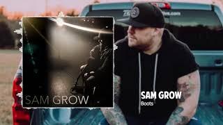 Sam Grow - Boots (Official Audio)