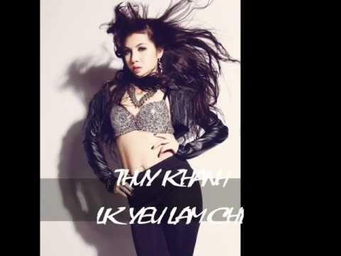 Thuy Khanh- LK yeu lam chi