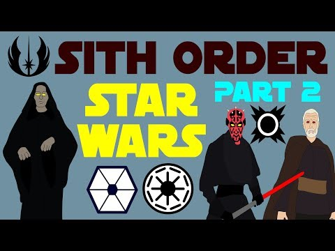 Star Wars: Sith Order  Canon Part 2 of 5