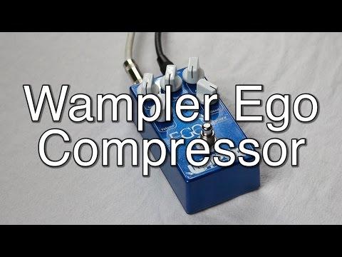 Wampler Ego Compressor Demo