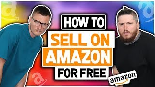 👀How to Sell on Amazon FOR FREE 👀 Start AMAZON FBA as a BEGINNER with NO MONEY