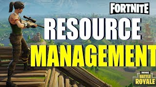 HOW TO MANAGE RESOURCES - in Fortnite: Battle Royale!