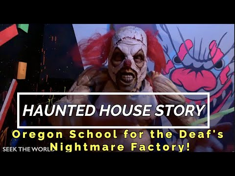 Haunted House: Oregon School for the Deaf's Nightmare Factory