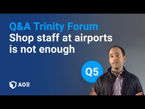Trinity Forum Question 5: Shop staff at airports
