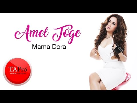 AMEL TOGE - MAMA DORA (Official lyric Video)