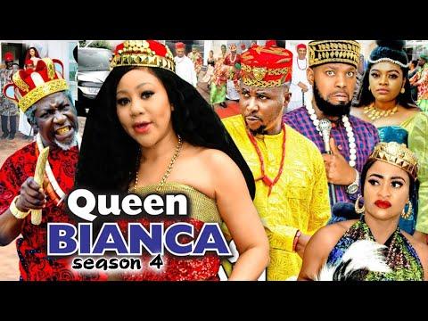 Download QUEEN BIANCA SEASON 4 -(Trending New Movie Full HD)Chineye Uba  2021 Latest Nigerian Movie