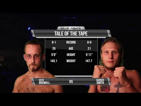 Valor Fights 28: Seth Boswell Vs Darren Smith