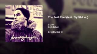 The Feel Reel (feat. Sly5thAve.)