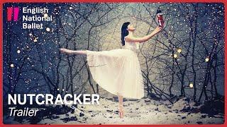 Nutcracker: Trailer | English National Ballet