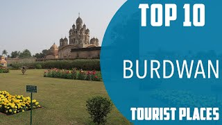 Top 10 Best Tourist Places To Visit In Burdwan  Ndia - English