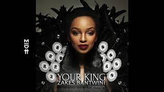 Zakes Bantwini Feat. DJ Merlon - I Am Your King