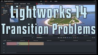 Lightworks 14 - Problems with Transitions