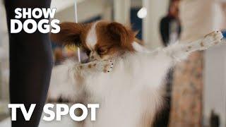 "Show Dogs | ""Unfurgettable"" TV Spot | Global Road Entertainment"