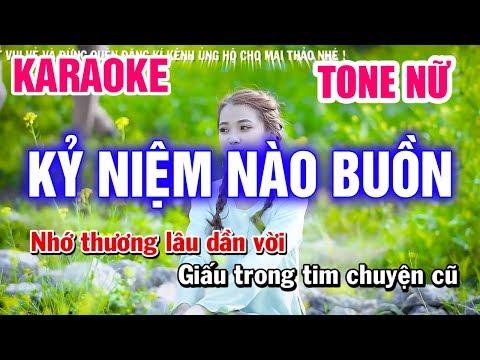 Karaoke Kỷ Niệm Nào Buồn Tone Nữ Nhạc Sống | Mai Thảo Organ