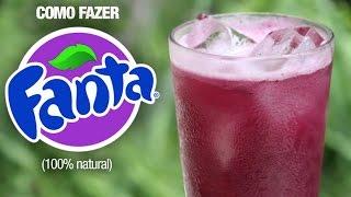 FANTA UVA CASEIRA ( Refrigerante Natural • Super Fácil )