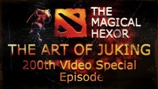 Dota 2 - The Art of Juking - 200th Video Special Episode